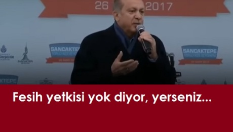 Cumhurbaşkanının fesih yetkisi var mı? Erdoğan yok diyorsa vardır :)